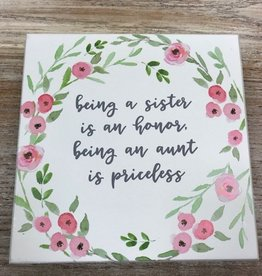 Decor Being Sister Sign 7x7