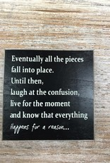 Decor Happens For A Reason Sign 4.5x4.5