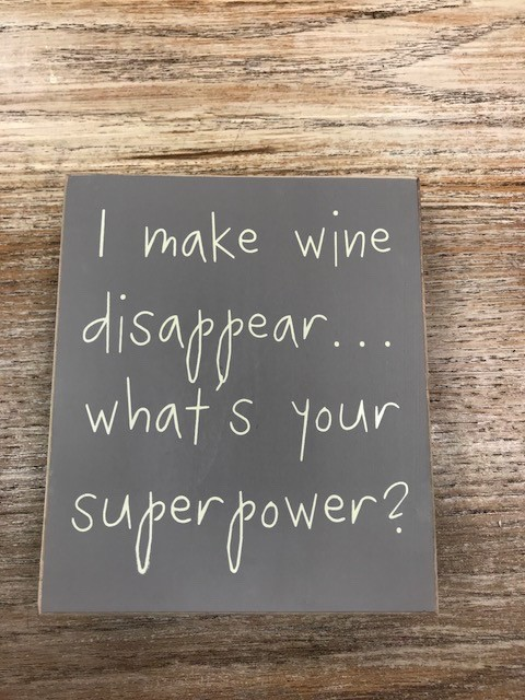 Decor Wine Disappear Sign 6x7