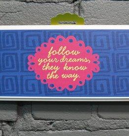 Decor Follow Your Dreams Sign