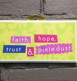 Decor Faith, Hope, Trust Sign