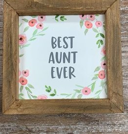 Decor Best Aunt Ever Sign