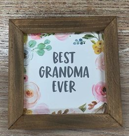 Decor Best Grandma Ever Sign