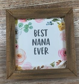 Decor Best Nana Ever Sign