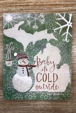 Decor Cold Outside Sign 8x10
