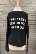 Long Sleeve Do Not Care Sweatshirt