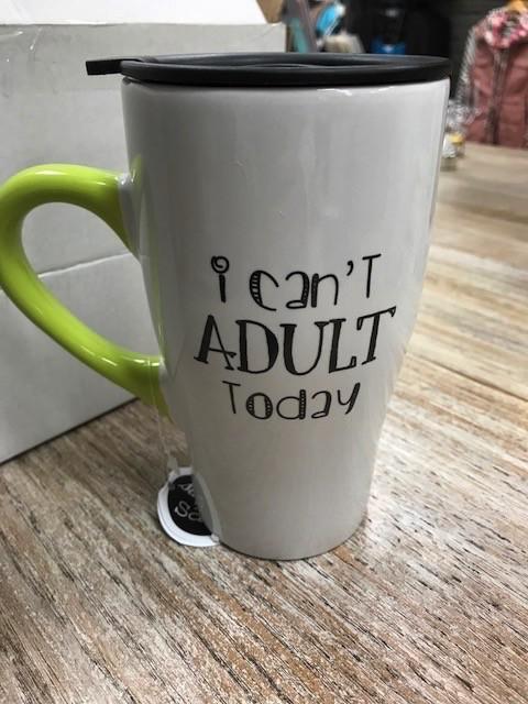 Mug I Can't Adult Travel Mug