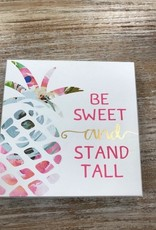 Decor Be Sweet Sign 7x7