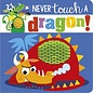 Make Believe Ideas Never Touch a Dragon Board Book