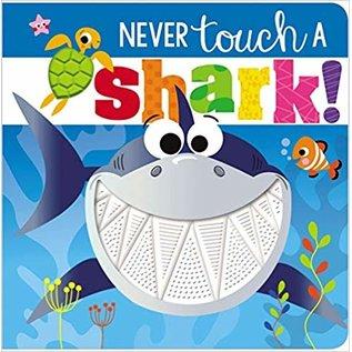 Make Believe Ideas Never Touch a Shark Board Book