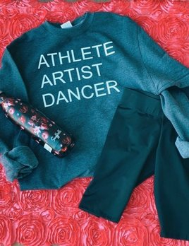 ATHLETE ARTIST DANCER Sweatshirt