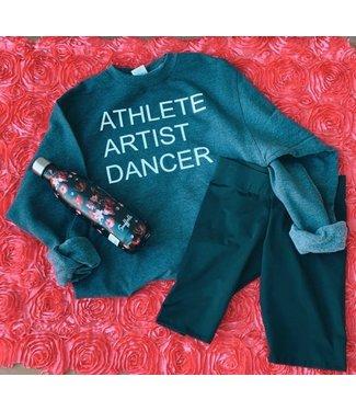 ATHLETE ARTIST DANCER Sweatshirt