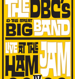 The DBC's & The Great Big Band Live at The Ham Jam IV