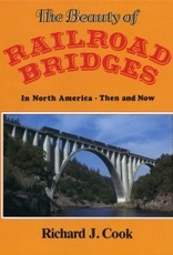 The Beauty of Railroad Bridges In North America - Then and Now