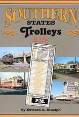 Southern State Trolleys in Color - $20 Off