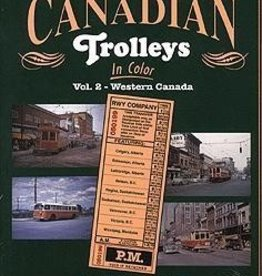 Canadian Trolleys IC Vol 2 Western Canada
