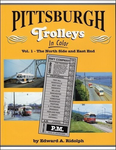 Morning Sun Books Pittsburgh Trolleys IC Vol. 1 The North Side and East End - $15 Off