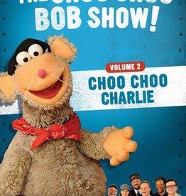 The Choo Choo Bob Show! V2 Choo Choo Charlie