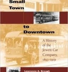From Small Town to Downtown - Jewett Car Company $20.00 OFF