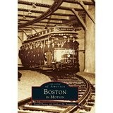 Images of America Boston In Motion IOA