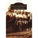 Images of America Boston & Maine Locomotives