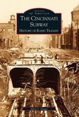 Images of America The Cincinnati Subway