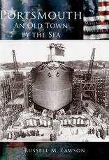 The History Press Portsmouth: An Old Town by the Sea