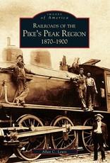 Images of America Pike's Peak Region Railroads 1870-1900 10% off