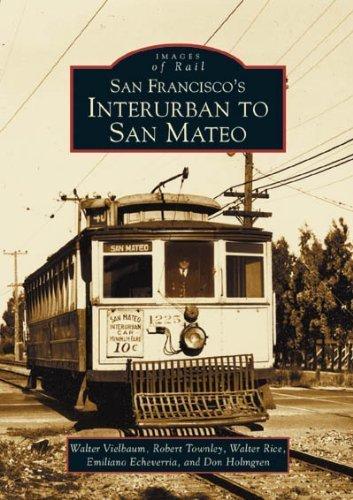 Images of Rail San Francisco's Interurban to San Mateo 10% off