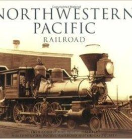 The History Press Northwestern Pacific Railroad