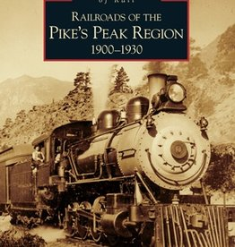 Railways of the Pike's Peak 1900-1930