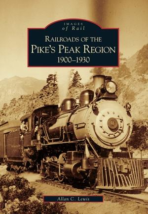 Images of Rail Railways of the Pike's Peak 1900-1930