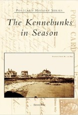 Post Card History Series The Kennebunks in Season