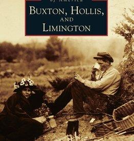 Arcadia Publishing Buxton, Hollis, Limington Images