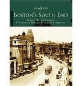 Then & Now Boston's South End: Then & Now