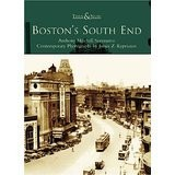 Then & Now Boston's South End (Then & Now) MA