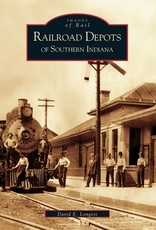 Images of Rail Railroad Depots of Southern Indiana