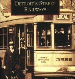 Images of Rail Detroit's Street Railways