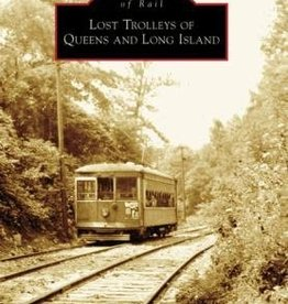 Images of Rail Lost Trolleys of Queens and Long Island