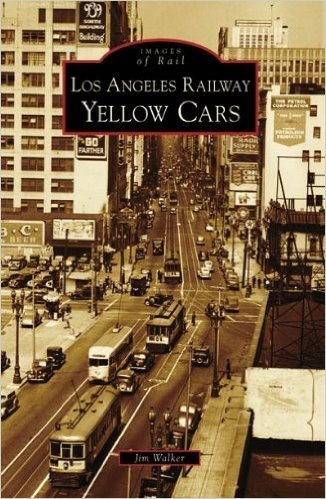 Images of Rail Los Angeles Railway Yellow Cars (CA) Images of Rail