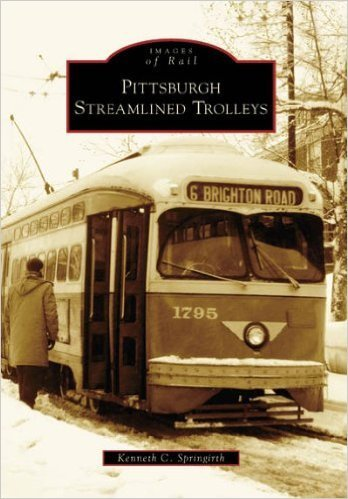 Images of Rail Pittsburgh Streamlined Trolleys *SIGNED