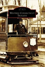 Western Connecticut Trolleys (Images of Rail)