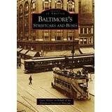 Baltimore's Streetcars and Buses (Maryland) Images of America