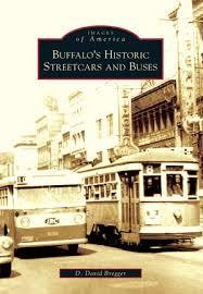 Buffalo's Historic Streetcars and Buses (New York ) Images of America