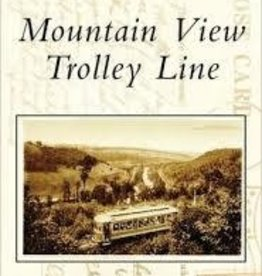 Post Card History Series Mountain View Trolley Line