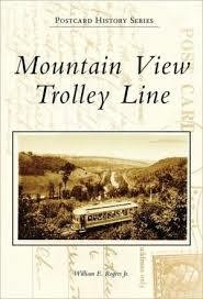 Post Card History Series Mountain View Trolley Line (Postcard History Series)