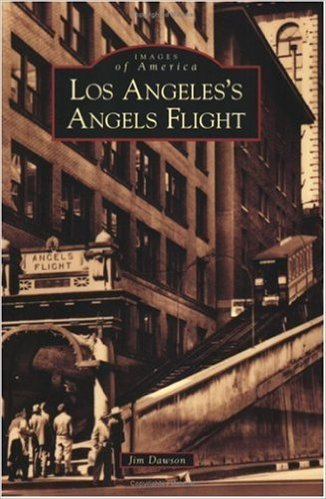 Los Angeles's Angels Flight (CA) Images of America
