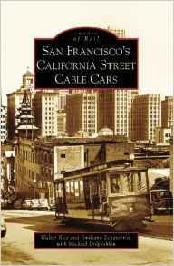 San Francisco's California Street Cable Cars (California) Images of Rail