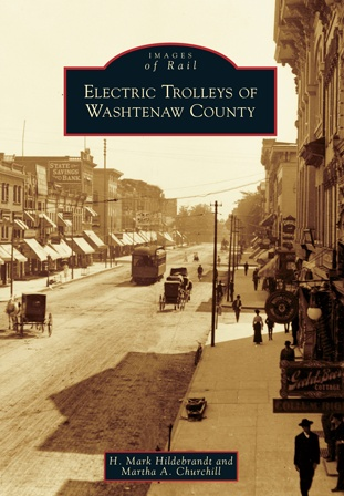 Images of Rail Electric Trolleys of Washtenaw County (Images of Rail)