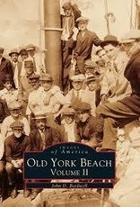 Images of America Old York Beach: Volume II (Images of America)